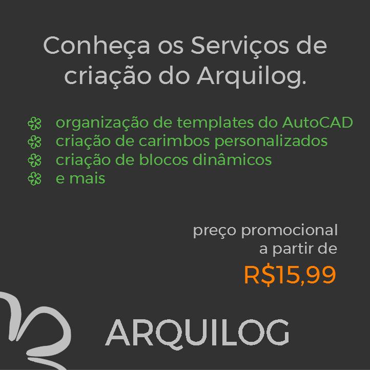 Conheça os serviços de criação do Arquilog!
