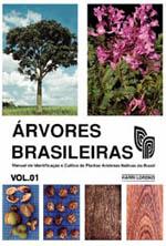 Árvores Brasileiras - Volume 1